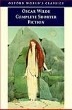 Complete Shorter Fiction, Oscar Wilde, 0192833766