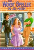 The Worst Speller in Jr. High, Caroline D. Janover, 0915793768
