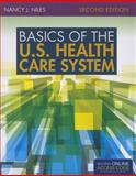 Basics of the U. S. Health Care System 2nd Edition