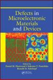 Defects in Microelectronic Materials and Devices, , 1420043765