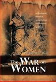The War on Women, P. D. Lingenfelter Highby, 1479793760