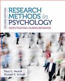 Research Methods in Psychology : Investigating Human Behavior, Nestor, Paul G. and Schutt, Russell K., 1483343766