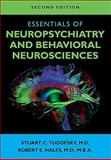 Essentials of Neuropsychiatry and Behavioral Neurosciences, Stuart C. Yudofsky, Robert E. Hales, 1585623768
