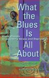 What the Blues Is All About, Angela Mitchell and Gladys Croom, 0399523766