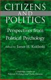 Citizens and Politics : Perspectives from Political Psychology, , 052159376X