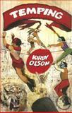 Temping, Kirby Olson, 0930773764