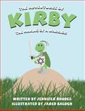 The Adventures of Kirby, Jennifer Rhodes, 1462613764