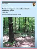 Northeast Temperate Network Forest Health Monitoring Report: 2006-2009, Kate Miller and Geri Tierney, 1492313769
