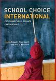 School Choice International : Exploring Public-Private Partnerships, , 0262033763