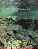 Exploring Ocean Science, Stowe, Keith S., 0471543764