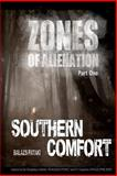 Zones of Alienation:Part 1 Southern Comfort, Balazs Pataki, 1479393762