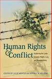 Human Rights and Conflict : Exploring the Links Between Rights, Law, and Peacebuilding, , 1929223765