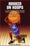 Hooked on Hoops, Kevin McNutt, 0913543764