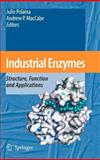 Industrial Enzymes : Structure, Function and Applications, , 1402053762