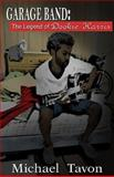 Garage Band: the Legend of Dookie Harris, Michael Patterson, 1497343763