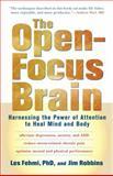 The Open-Focus Brain, Jim Robbins and Les Fehmi, 1590303768