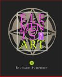 Elements of Art, Pumphrey, Richard, 0137203764