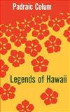 Legends of Hawaii 9780300003765