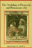 The Psychology of Perspective and Renaissance Art, Kubovy, Michael, 0521253764