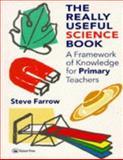 The Really Useful Science Book, Steve Farrow, 0750703768