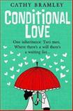 Conditional Love, Cathy Bramley, 1490923764