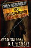 Skinwalker Ranch, Ryan Skinner, 1499553765