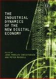 The Industrial Dynamics of the New Digital Economy, Peter Maskell, Jens Froslev Christensen, 1843763761