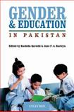 Gender and Education in Pakistan, Rashida Quershi, Jane Rarieya, 0195473760