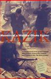 Memoirs of a Warsaw Ghetto Fighter : The Past Within Me, Kazik, 0300093764
