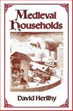 Medieval Households, Herlihy, David, 067456376X