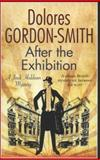 After the Exhibition: a Jack Haldean 1920s Mystery, Dolores Gordon-Smith, 0727883763