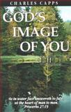 God's Image of You, Charles Capps, 089274376X