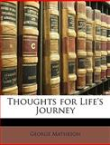Thoughts for Life's Journey, George Matheson, 1149213760