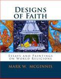 Designs of Faith, Mark McGinnis, 1482543761