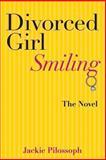 Divorced Girl Smiling, Jackie Pilossoph, 1490463763