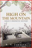 High on the Mountain, B. V. Johnson, 1490843760