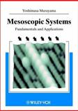 Mesoscopic Systems : Fundamentals and Applications, Murayama, Yoshimasa, 3527293760