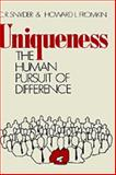 Uniqueness : The Human Pursuit of Difference, Snyder, C. R. and Fromkin, H. L., 0306403765