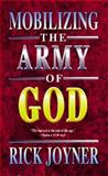 Mobilizing the Army of God, Rick Joyner, 0883683768