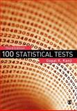100 Statistical Tests, Kanji, Gopal K. and Kudaisya, Gyanesh, 141292376X