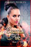 Eternal Fire, Chrissy Peebles, 1484823761