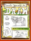 Teach Yourself to Draw - Horses, Ponies and Donkeys, Sarah Brown, 1500273767