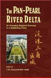 The Pan-Pearl River Delta : An Emerging Regional Economy in a Globalizing China, Yeung, Y. M. and Jianfa, Shen, 9629963760