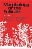Morphology of the Folktale, Propp, Vladimir J., 0292783760