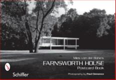 Mies van der Rohe's Farnsworth House, Paul Clemence, 0764323768