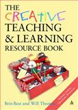 The Creative Teaching and Learning, Thomas, Best and Best, Brin, 0826483763