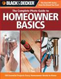 The Complete Photo Guide Homeowner Basics, Jodie Carter and Steve Wilson, 158923376X