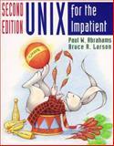 UNIX for the Impatient, Abrahams, Paul W. and Larson, Bruce R., 0201823764