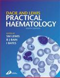 Practical Haematology, Lewis, S. Mitchell and Dacie, John, 044306377X