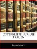 Osterbriefe Für Die Frauen, Fanny Lewald, 1145043771